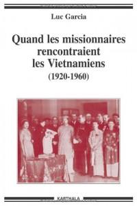 Quand les missionnaires rencontraient les Vietnamiens (1920-1960)