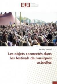 Les objets connectés dans les festivals de musiques actuelles