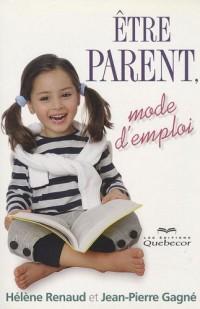 Etre parent, mode d'emploi