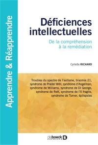 Déficiences intellectuelles : De la compréhension à la remédiation