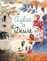 Aglaé et Désiré