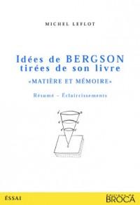 Idées de Bergson tirées de son livre Matière et Mémoire