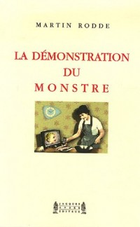 La démonstration du monstre