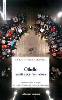 Othello : Variation pour trois acteurs