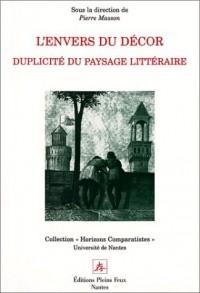 L'Envers du décor : Duplicité du paysage littéraire