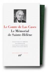 Las Cases : Le Mémorial de Sainte-Hélène, tome 1 : Juin 1815 - Août 1816, chapitres I à VIII
