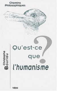 Qu'est-ce que l'humanisme?