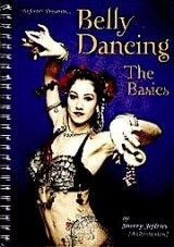 NEFERTITI PRESENTS... BELLY DANCING: THE BASICS