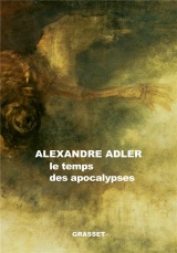 Le temps des apocalypses