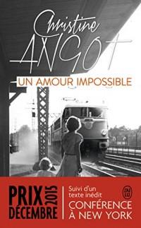 Un amour impossible : Suivi de Conférence à New York