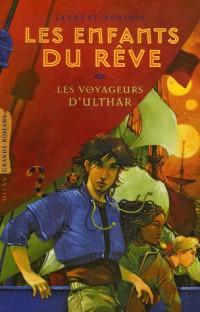 Les Enfants du rêve, Tome 2 : Les Voyageurs d'Ulthar