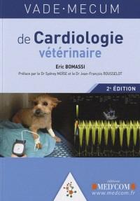 Vade Mecum de Cardiologie Veterinaire 2e Edition