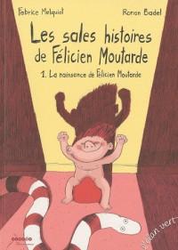 Les sales histoires de Félicien Moutarde - 1