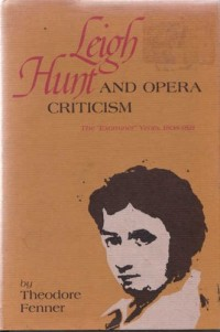 Leigh Hunt and Opera Criticism; the Examiner Years, 1808-1821