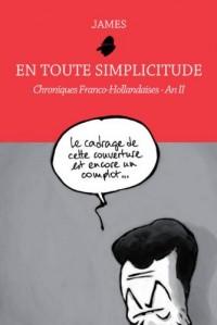 En toute simplicitude-chroniques Franco-hollandaise-An 2
