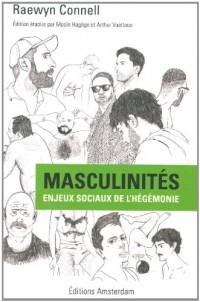 Masculinités : Enjeux sociaux de l'hégémonie