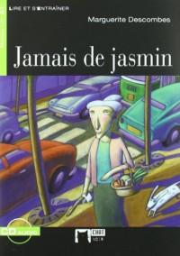 Jamais de jasmin (+CD)