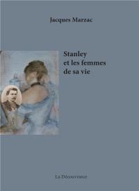 Stanley et les femmes de sa vie