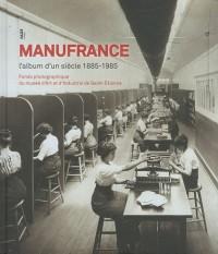 Manufrance : L'album d'un siècle 1885-1985