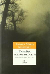 Tannöd, el lloc del crim