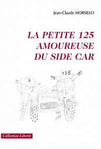 LA PETITE 125 AMOUREUSE DU SIDE-CAR