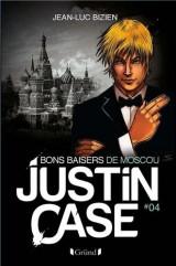 Justin Case, Tome 4 : Bons baisers de Russie