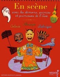 En scène avec les démons, princes et princesses de l'Asie