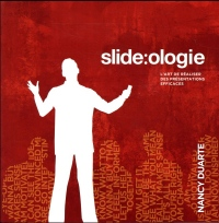 Slide:ologie: L'art de réaliser des présentations efficaces