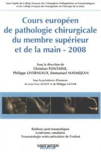 Cours européen de pathologie chirurgicale du membre supérieur de la main
