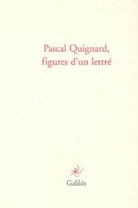 Pascal Guignard, figures d'un lettré