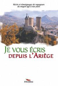 Je vous écris depuis l'Ariège