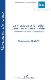 La musique à la radio dans les années trentre : La création d'un genre radiophonique