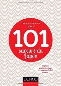 101 saveurs du Japon - Voyage gastronomique au pays du Soleil Levant