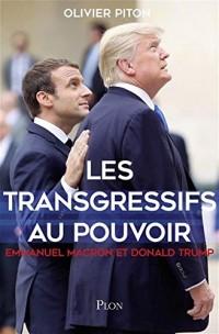 Les transgressifs au pouvoir