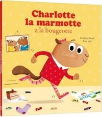 Mes p'tits albums - Charlotte la marmotte a la bougeotte (petit format)