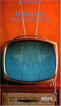 La télévision dont vous êtes le héros