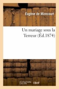Un Mariage Sous la Terreur