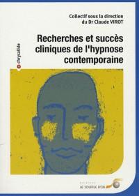 Recherches et succès cliniques de l'hypnose contemporaine