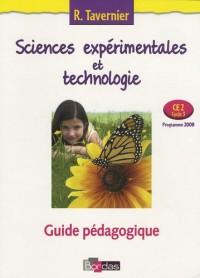 Sciences expérimentales et technologie : CE2, cycle 3 : Guide pédagogique programme 2008