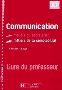 COMMUNICATION 2NDE PROFESSIONNELLE BEP SECRETARIAT/COMPTABILITE LIVRE DU PROFESSEUR