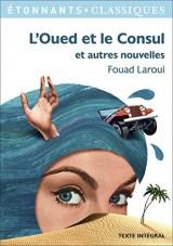 L'Oued et le Consul et autres nouvelles [Poche]