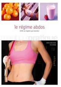 Le régime abdos : Un programme de six semaines pour retrouver un ventre plat et le garder durablement