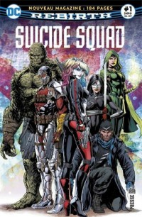 Suicide Squad Rebirth 01 L'Escadron reprend du service !