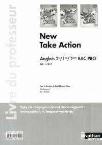 New Take Action  Deuxième/Première/Term  Bac Pro  A2>B1 +  -  Professeur  -  2013