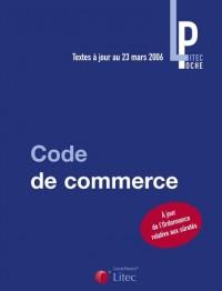 Code de commerce : Textes à jour au 23 mars 2006