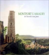 Montfort l'Amaury de l'an mil à nos jours