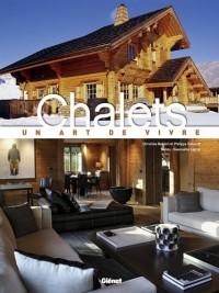 Chalets : Un art de vivre