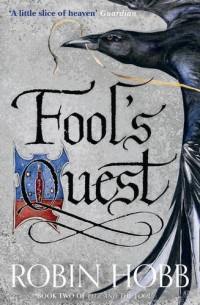 Fitz and the Fool : Book 2, The Fool's Quest