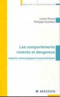 Les comportements violents et dangereux