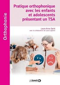 Pratique Orthophonique avec les Enfants et Adolescents Presentant un Tsa